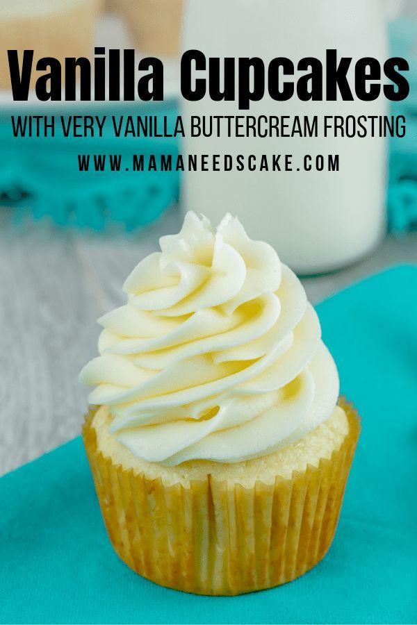 Vanilla Cupcakes with Very Vanilla Buttercream Frosting Vanilla Cupcakes with Vanilla Buttercream Frosting - Mama Needs Cake