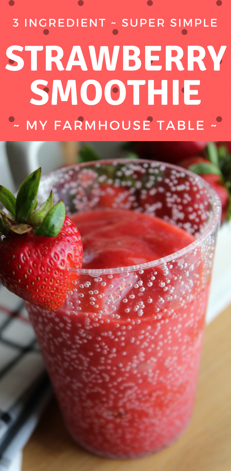 Super Simple Strawberry Smoothie - My Farmhouse Table #chocolatestrawberrysmoothie