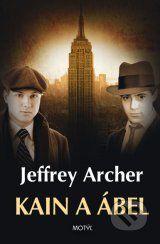 Kain a Abel (Jeffrey Archer)