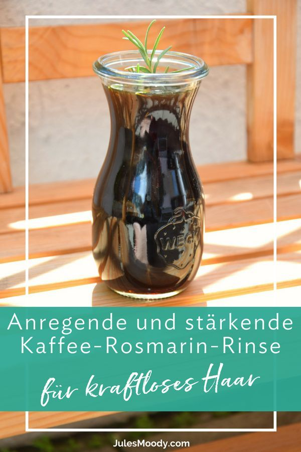 kaffee rosmarin rinse anregend und st rkend f r. Black Bedroom Furniture Sets. Home Design Ideas