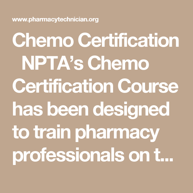 Chemo Certification Nptas Chemo Certification Course Has Been