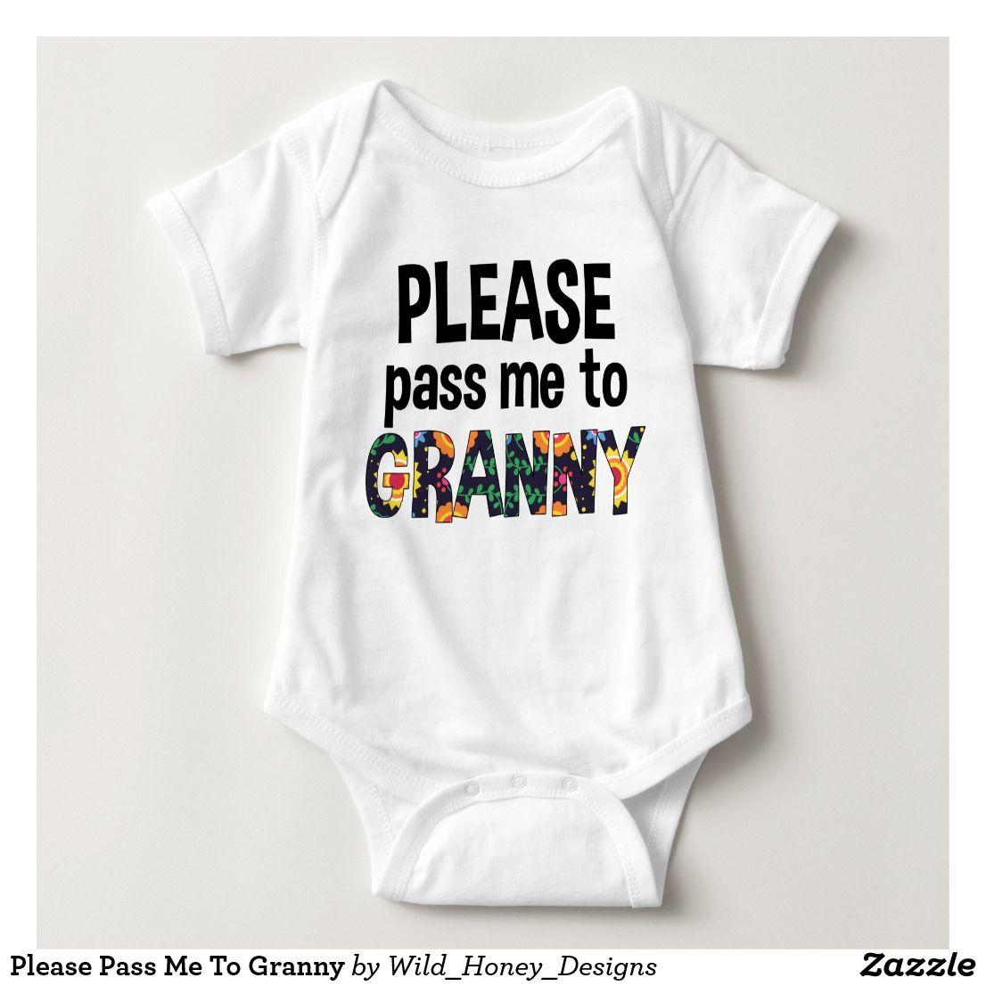 Nana Baby Clothes Nana Baby Gift for Grandma Present Please Pass Me To Nana Baby Bodysuit One Piece or Toddler T-Shirt Funny Nana Shirt