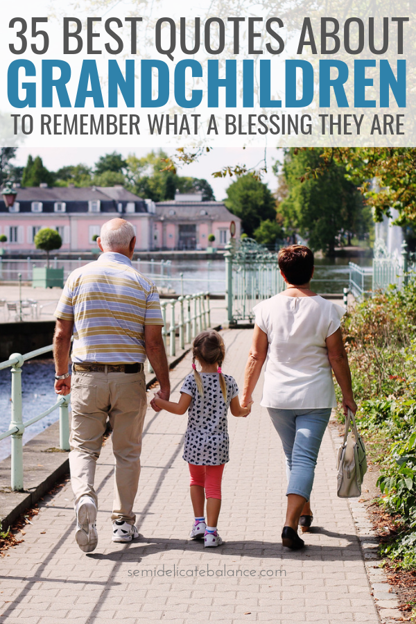30+ Best Grandchildren Quotes To Remember What A Blessing They Are