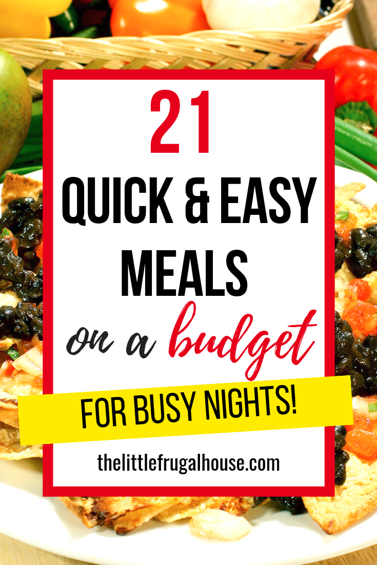 21 Quick and Easy Meals on a Budget images