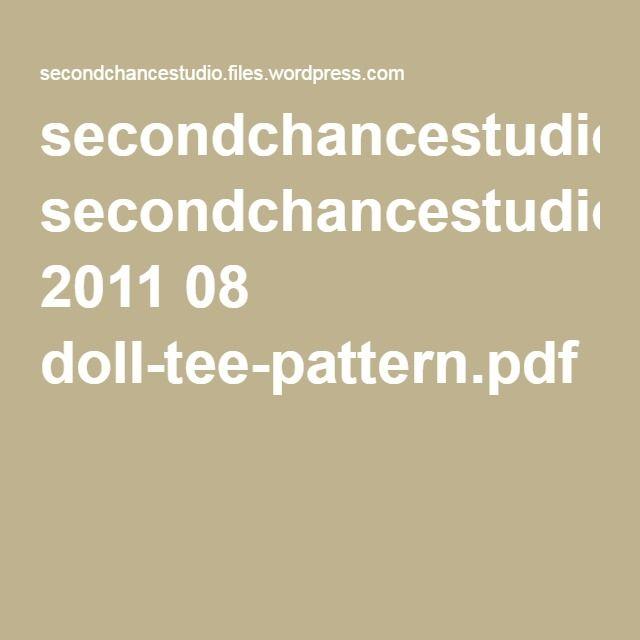 secondchancestudio.files.wordpress.com 2011 08 doll-tee-pattern.pdf