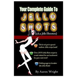 Your Complete Guide to Jello Shots Recipe Book would LOVE to add this to my repertoire of jello shots already. I have loved this site for years, and am so happy they are expanding! @Tracy McGimpsey