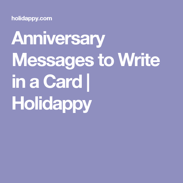 anniversary messages to write in a card  holidappy