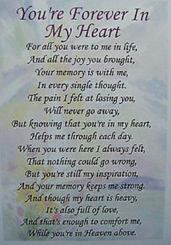 Forever in my heart    | Memories | Grief poems, Funeral