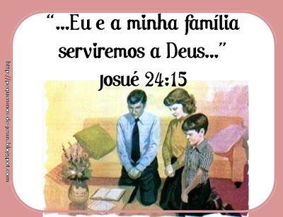 """""""Eu e a minha familia serviremos a Deus"""" Josué 24:15 #Josué #biblia"""