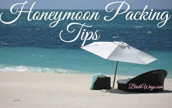 Lis of the Best Honeymoon Packing Tips