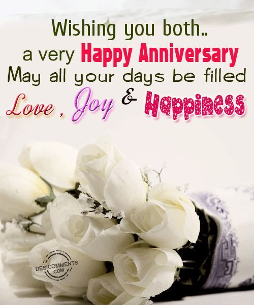 Happy Anniversary Wishing You Both A Very Happy Anniversary May A Happy Anniversary Quotes Happy Marriage Anniversary Happy Anniversary Wishes