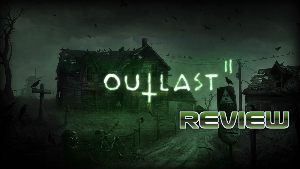 Outlast Ii Review Ps4 Video Game Reviews Outlast 2 Outlast Ii