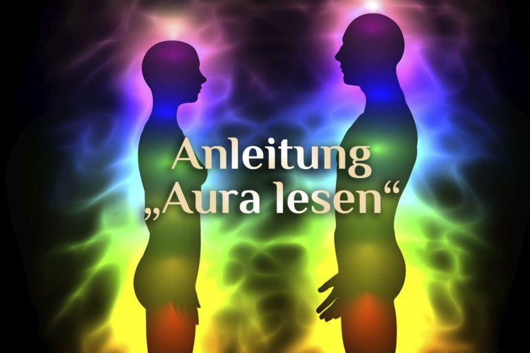Elementares Aura Lesen Aura Lesen Lernen Anleitung Auralesen