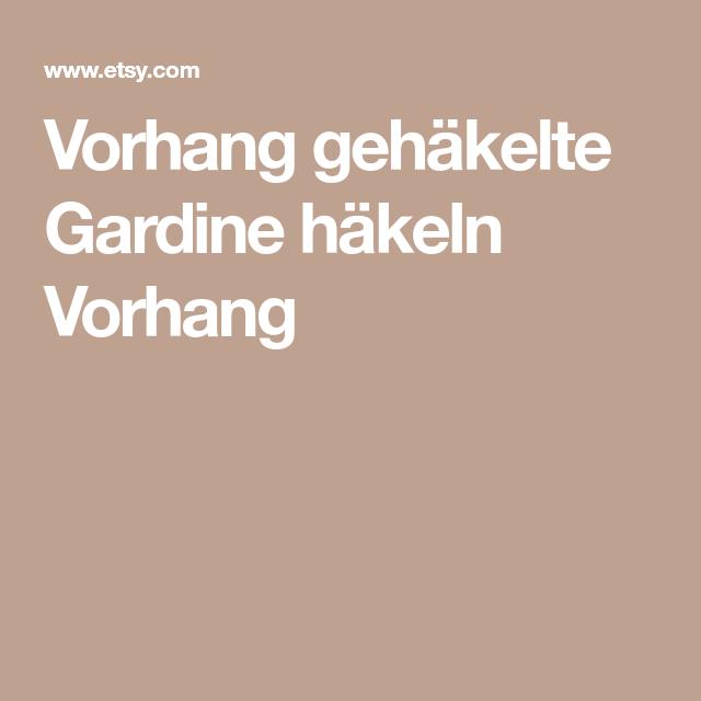 Vorhang gehäkelte Gardine häkeln Vorhang | Häkeldeckchen | Pinterest ...