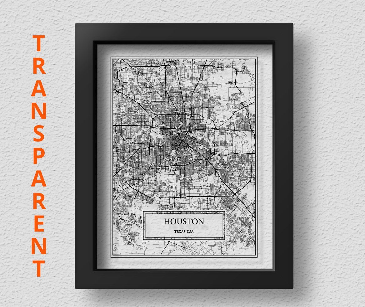Transparent Houston City Map Detailed Houston Map Houston Wall Art