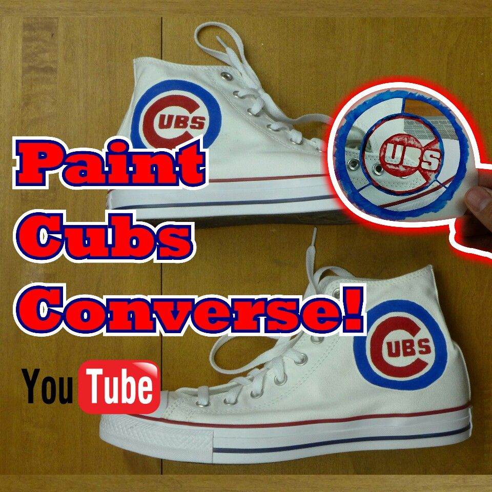 Custom Chicago Cubs hand painted Converse shoes | How To
