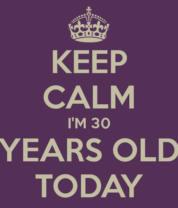30 year olds today