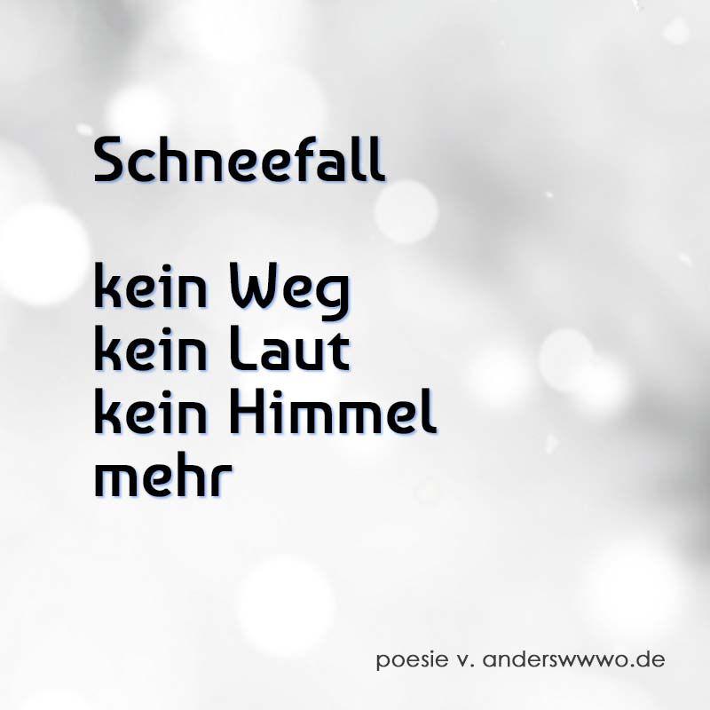 Schneefall (Gedicht) - anderswwwo * Tao & Poesie   Kurze
