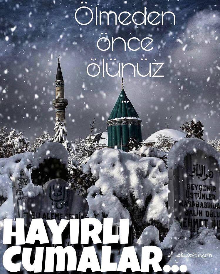 Ölmeden önce ölünüz. Hayırlı cumalar dostlar.  #yakupcetincom #Bozkir #Konya #bx #dx #yx #kx #KonyaAjansi