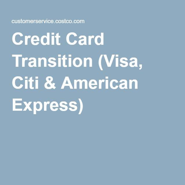 Credit Card Transition (Visa, Citi & American Express