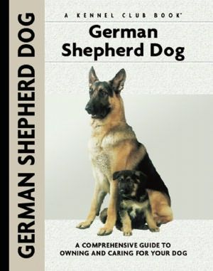 German Shepherd Dog A Comprehensive Guide To Owning And Caring