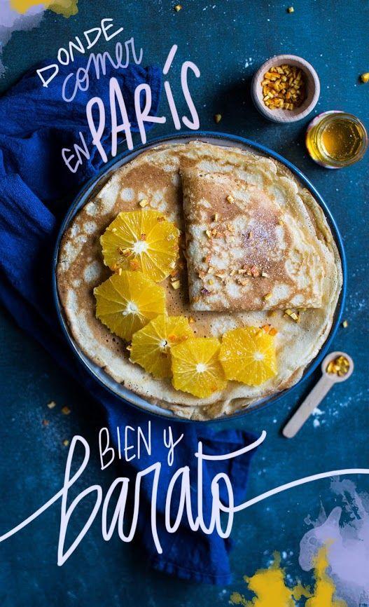 9 Restaurantes Donde Comer En París Bien Y Barato Donde Comer En Paris Comidas Del Mundo Lugares Para Comer