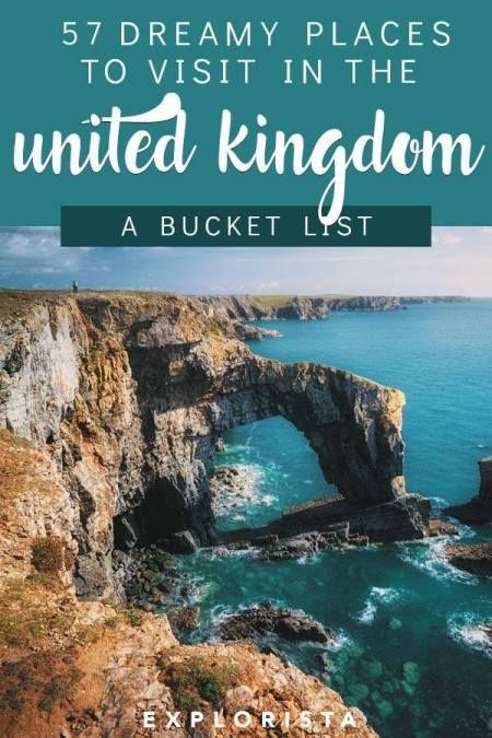 The Ultimate UK Bucket List: 57 Dreamy Destinations | united kingdom | united kingdom bucket list | wales | england | scotland | northern ireland