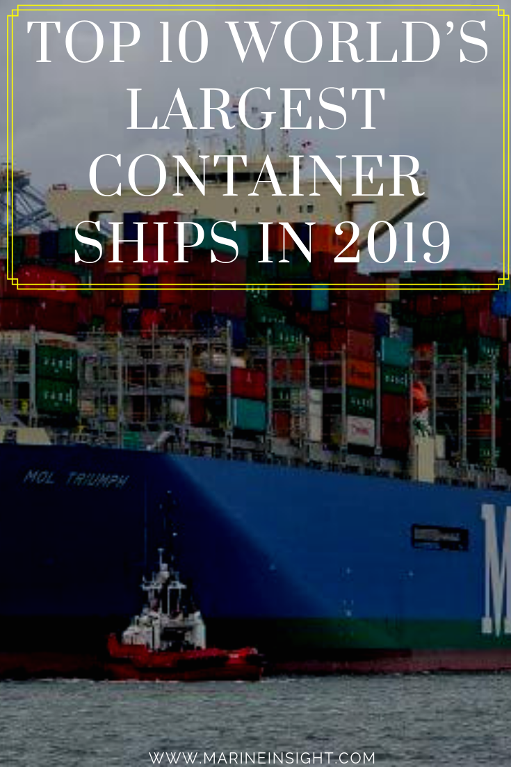 Top 10 World S Largest Container Ships In 2019 Hull Ship Cargo Shipping Ship