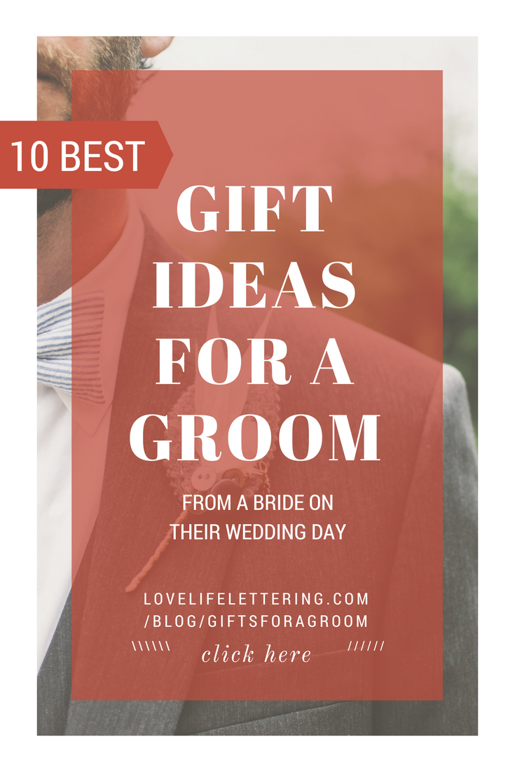 The 10 Best Gifts For Your Groom Fiance Birthday Gift And Wedding