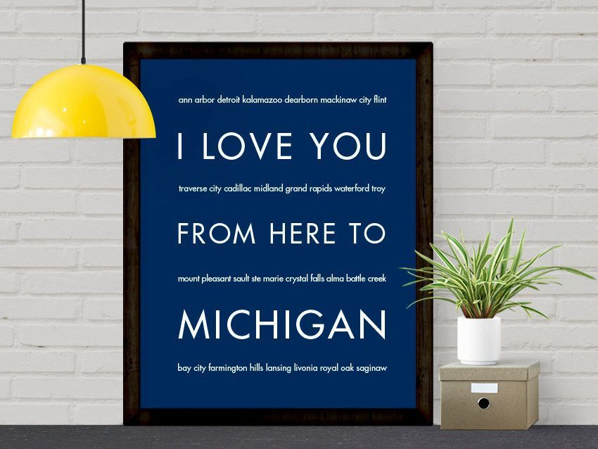 I Love You From Here To Michigan Art Print Michigan Art Travel