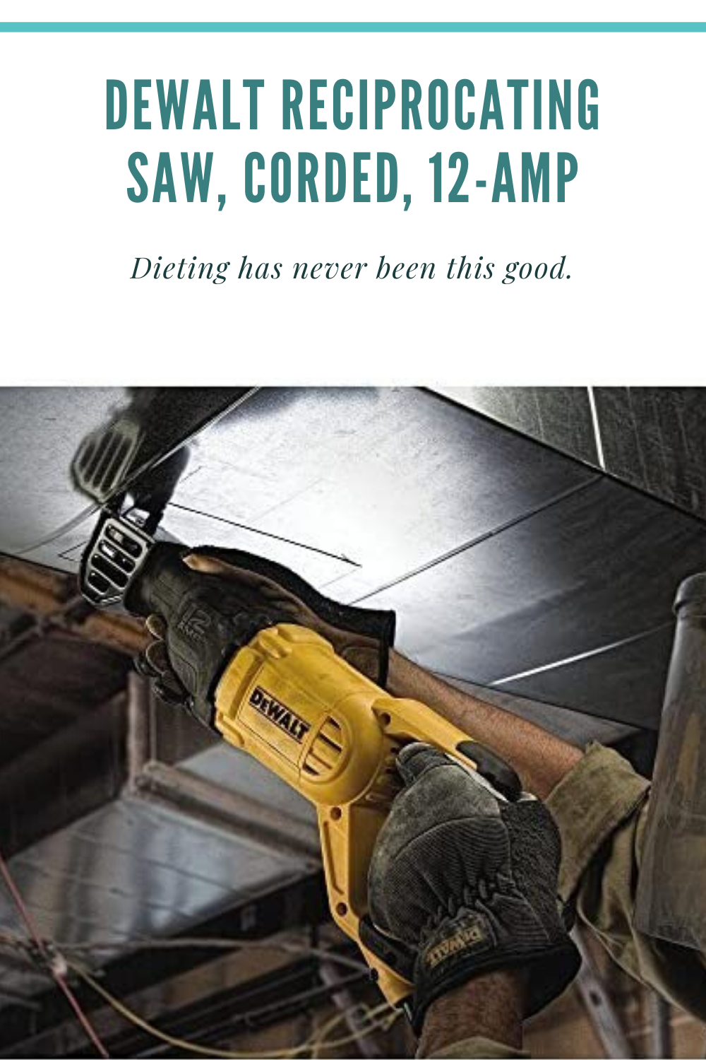 Dewalt Reciprocating Saw Corded 12 Amp In 2020 Reciprocating Saw Cordless Reciprocating Saw Saw