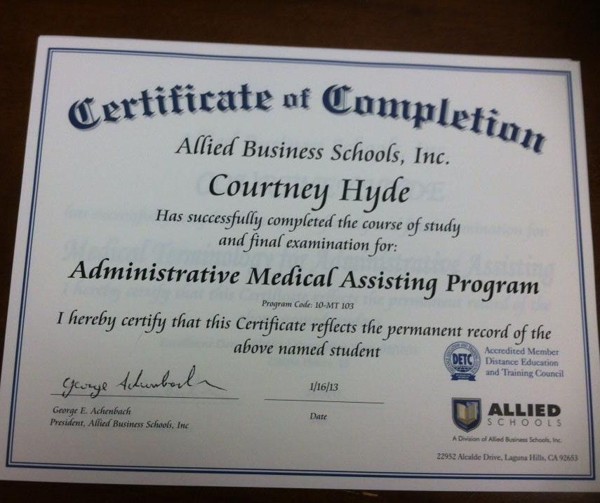 Allied Schools student Courtney Hyde earned her Certificate of - medical assistant certificate