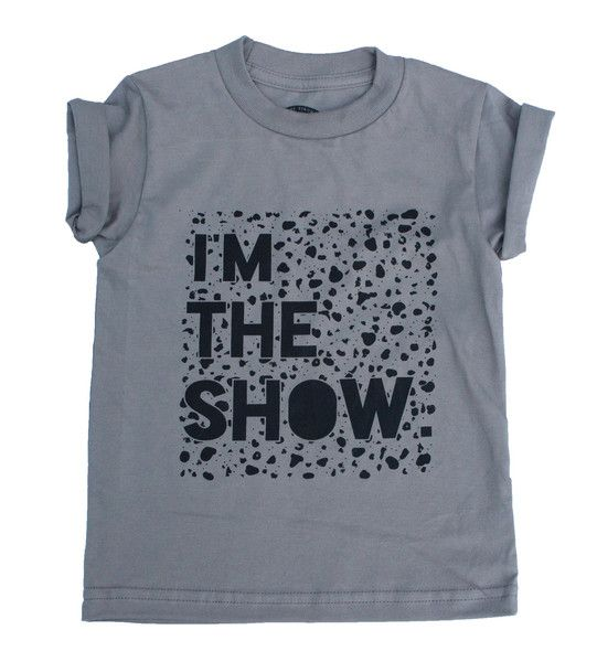I'M THE SHOW TEE