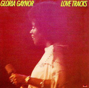 Love Tracks, Gloria Gaynor, 1979