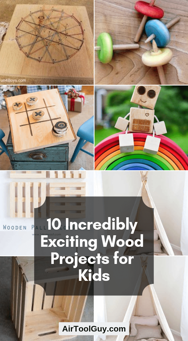 10 Incredibly Exciting Wood Projects For Kids Wood Projects For
