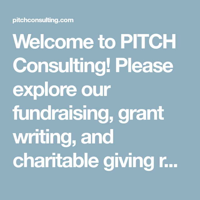 Welcome To PITCH Consulting! Please Explore Our