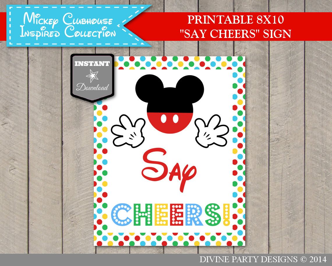 Clubhouse party signs Printable Mouse Clubhouse We/'ve Got Ears Say Cheers Party Sign 5x7 and 8x10 INSTANT DOWNLOAD
