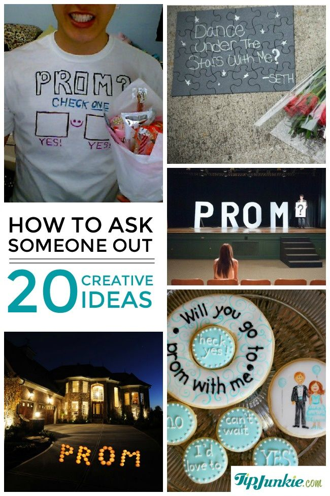 20 Creative Ways To Ask Someone Out Prom Dance Date Promposal