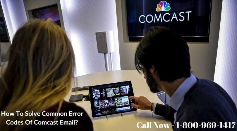 How To Solve Common Error Codes Of Comcast Email? Tv