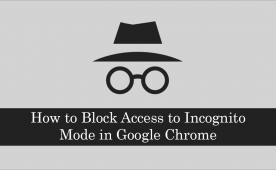 How To Block Access To Incognito Mode In Google Chrome Google Chrome Incognito Chrome