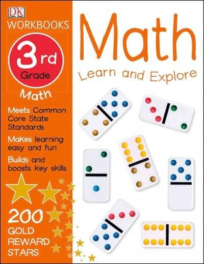 DK Workbooks: Math: Grade 3 will sharpen the math skills of 8 and 9 ...