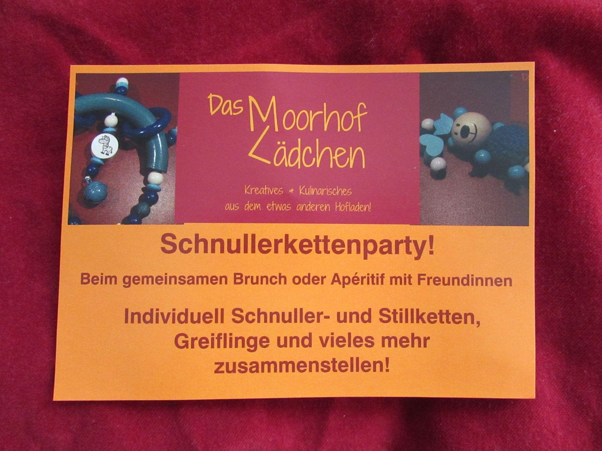 Schnullerkettenparty - Das Moorhof-Lädchen - Kreatives und Kulinarisches