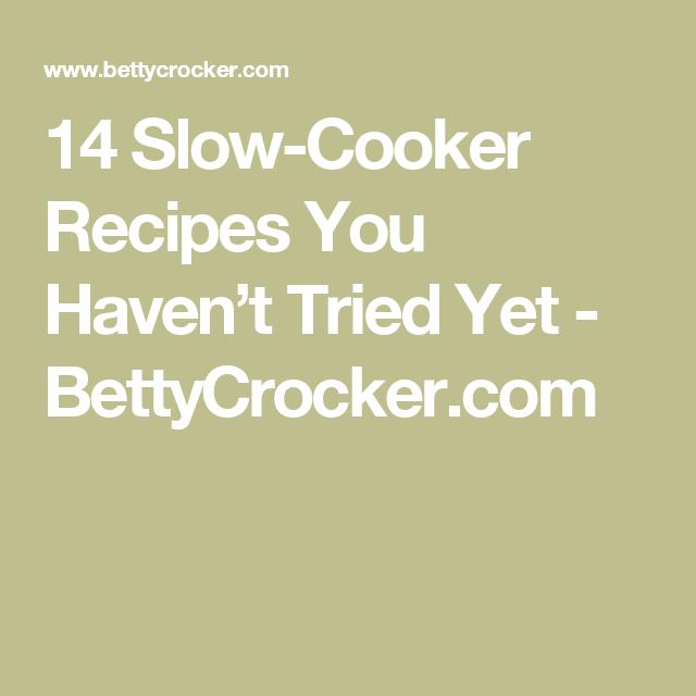 14 Slow-Cooker Recipes You Haven't Tried Yet - BettyCrocker.com