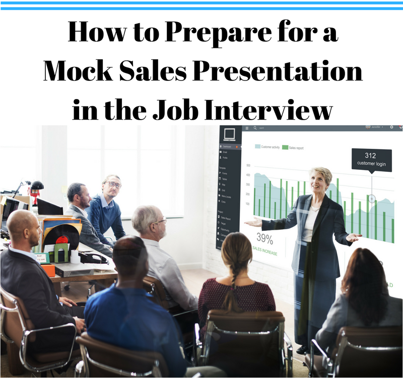 How To Prepare For A Mock Sales Presentation In The Job Interview