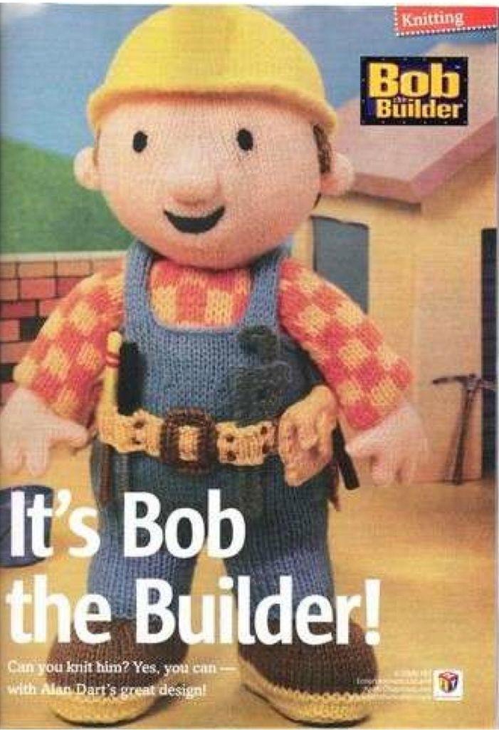 Alan Dart Bob the Builder | Knitted toys free patterns ...
