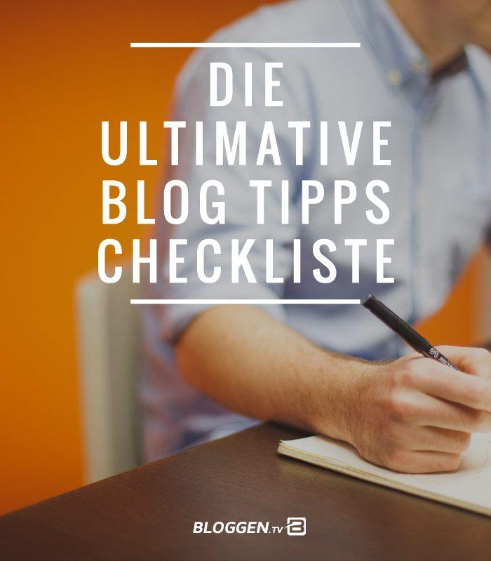 Blog Checkliste: 58 ultimative Blog Tipps. Blog Checkliste 2016 mit Tools und Ressourcen für deinen eigenen Blog in einer Blog Checkliste.
