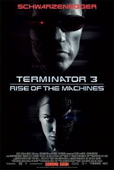 "Movie Review: ""Terminator 3: Rise of the Machines"" (2003)"
