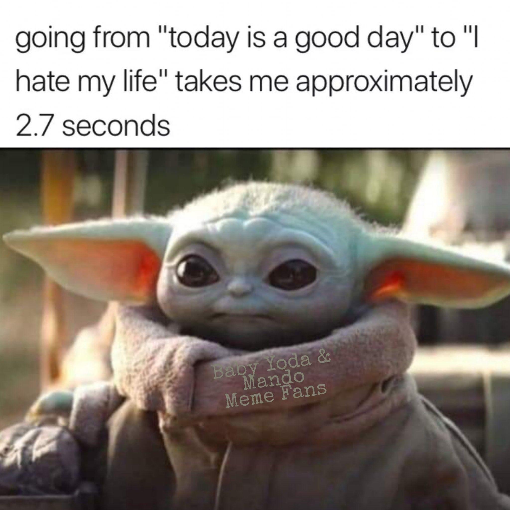 Baby Yoda Yoda Funny Yoda Meme Stupid Funny Memes