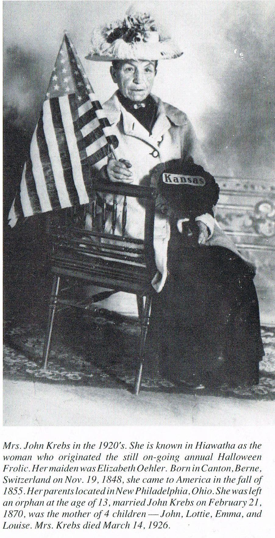Mrs. John Krebs Founder of the Hiawatha Halloween Frolic (Parade) Hiawatha, Kansas