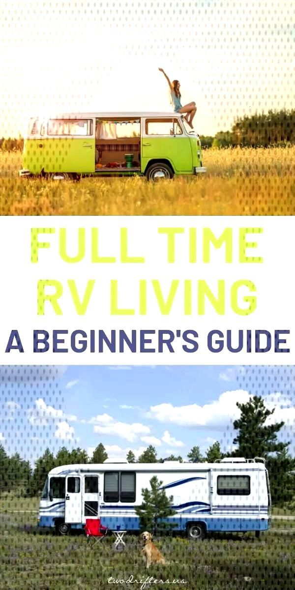 Have you ever considered full time RV living? We've put together the ultimate beginner's guide to h